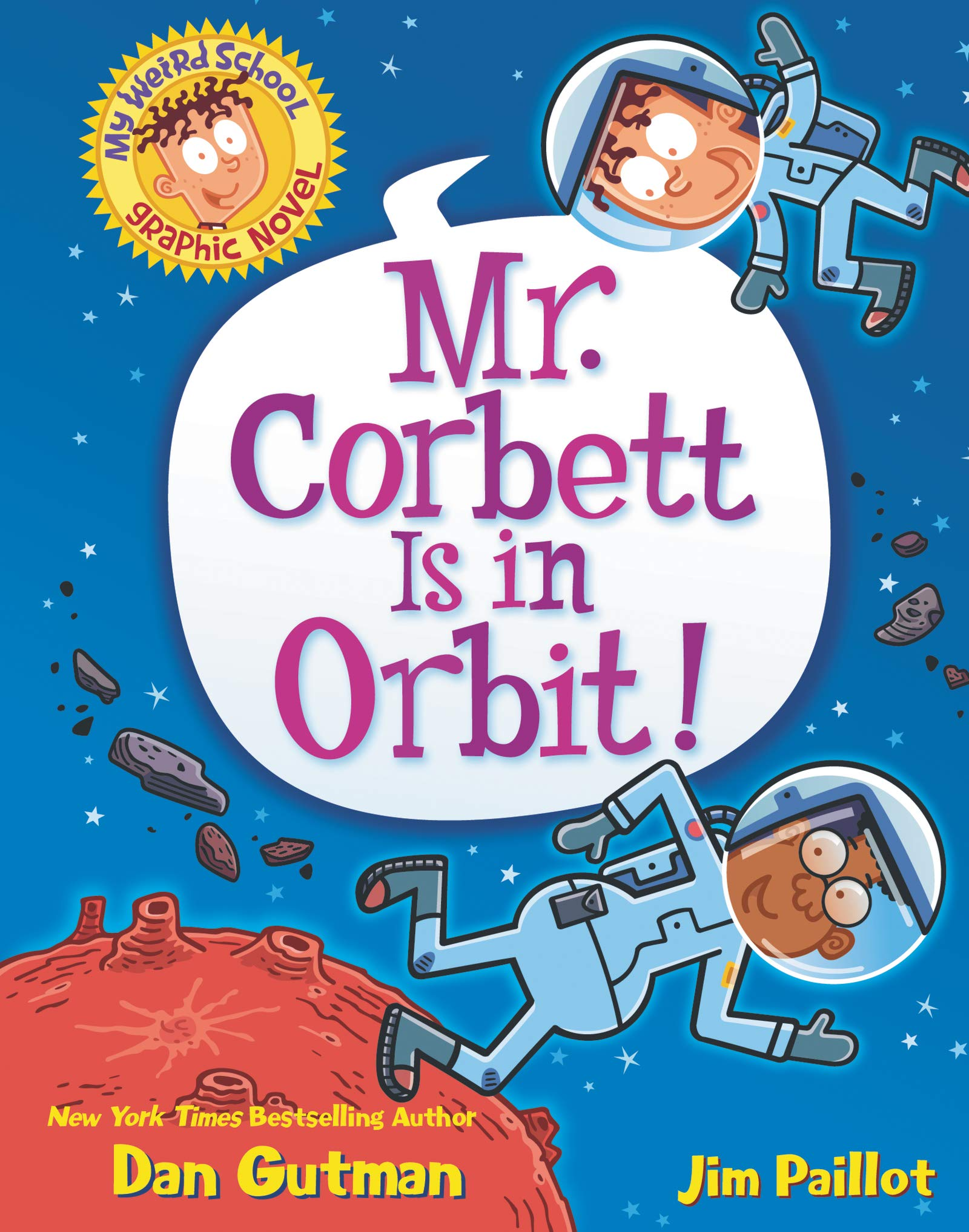My Weird School Graphic Novel: Mr. Corbett Is in Orbit!
